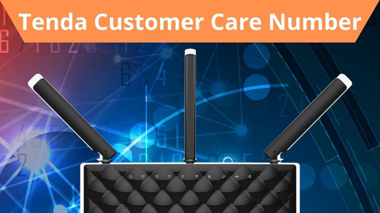Tenda Customer Care Number