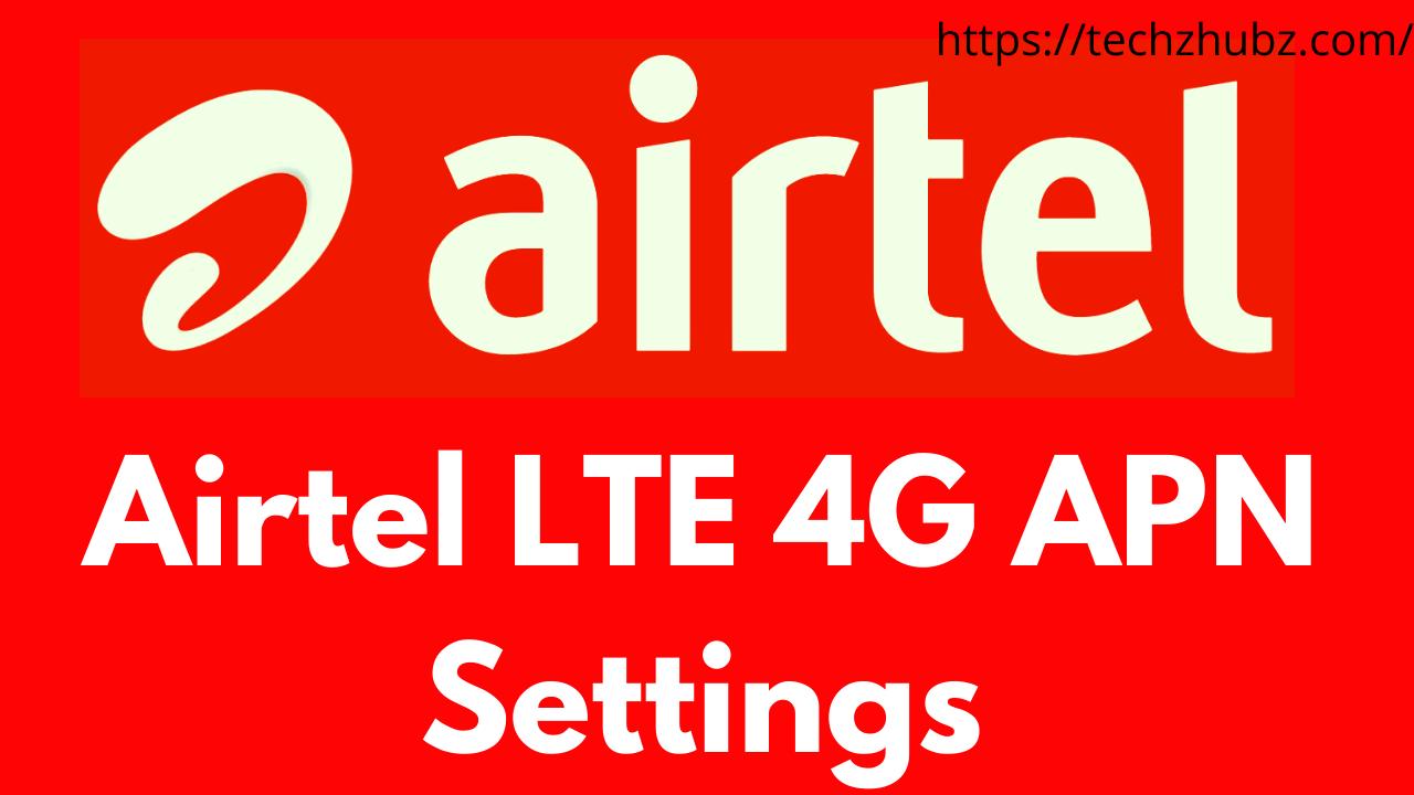 Airtel APN Settings