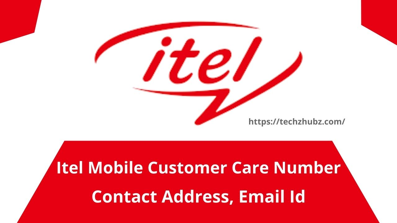 Itel Mobile Customer Care Number
