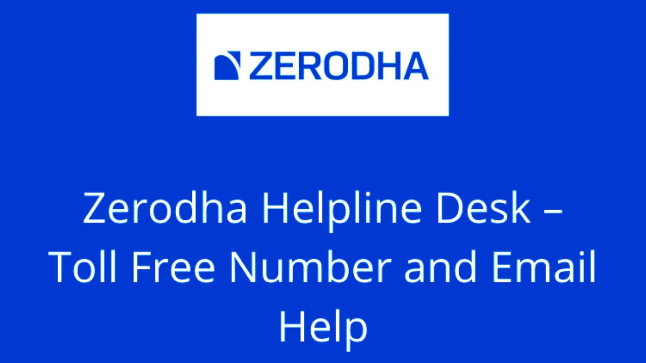 Zerodha Brokerage Customer Care number