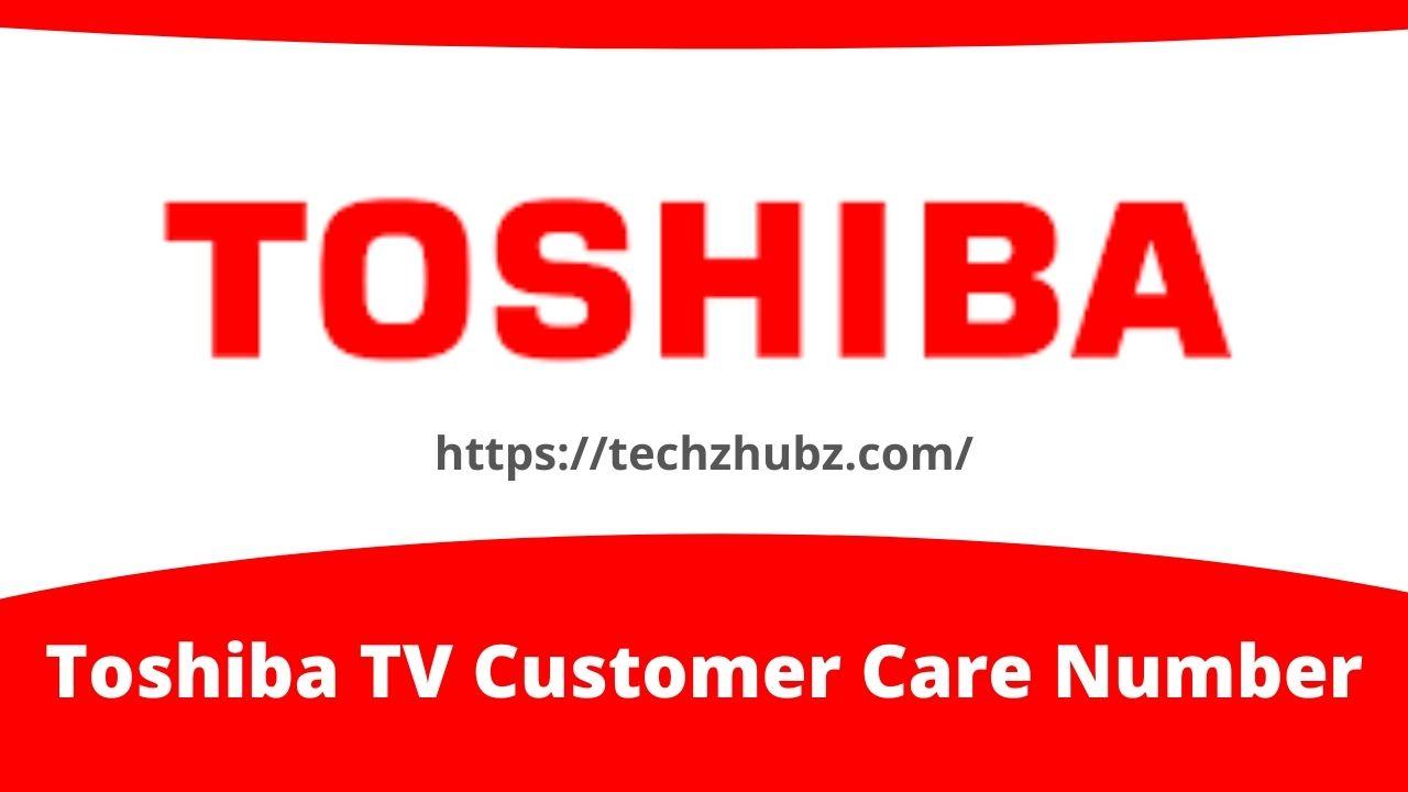 Toshiba TV Customer Care Number