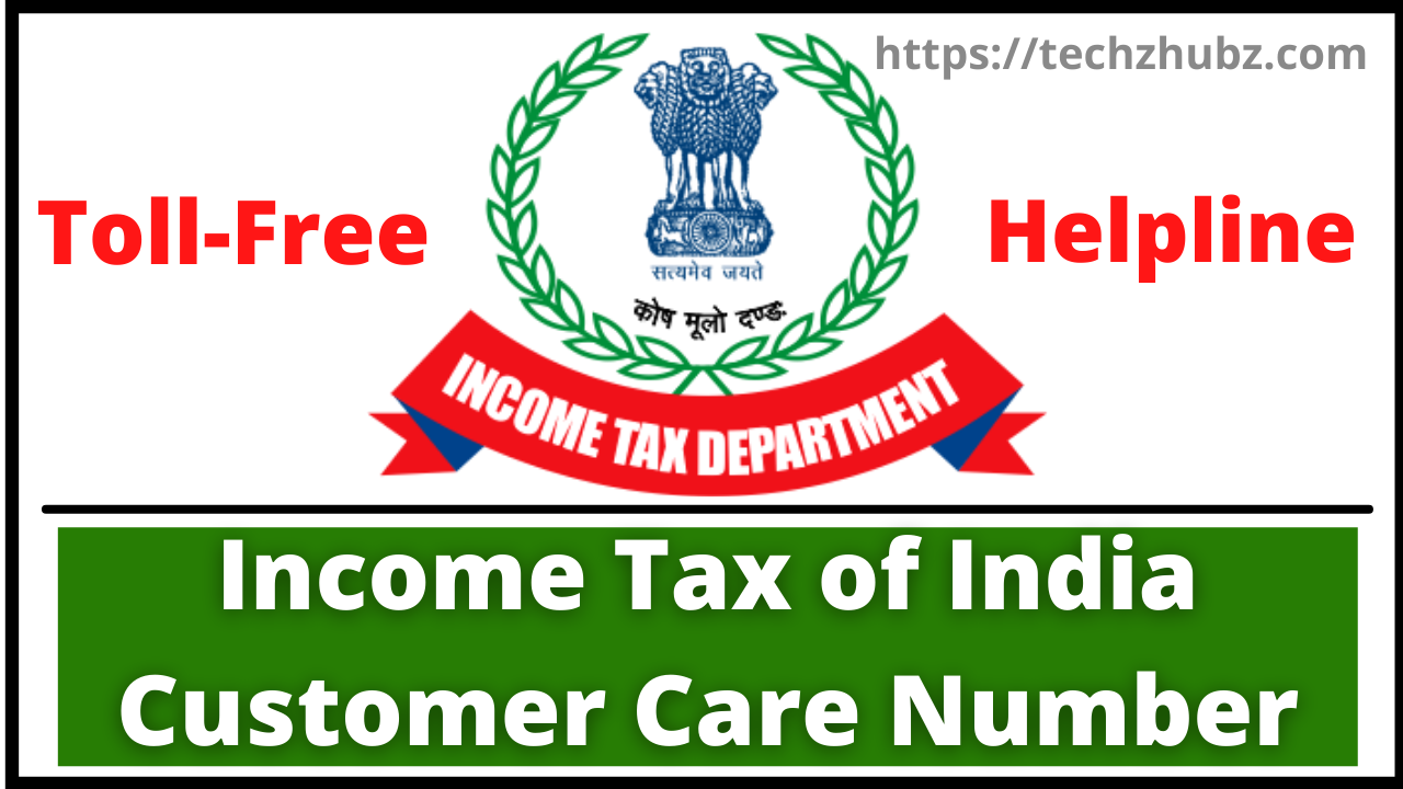 Income Tax of India Customer Care Number