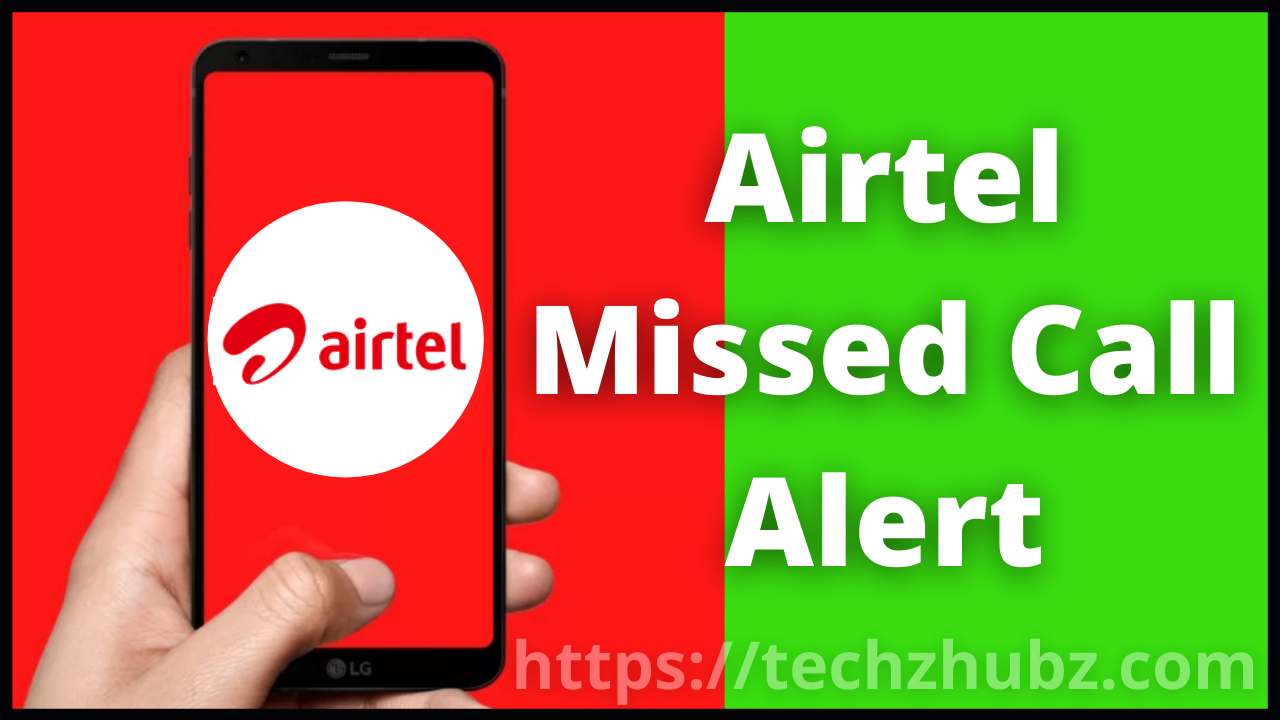How To Activate/Deactivate Missed Call Alert in Airtel