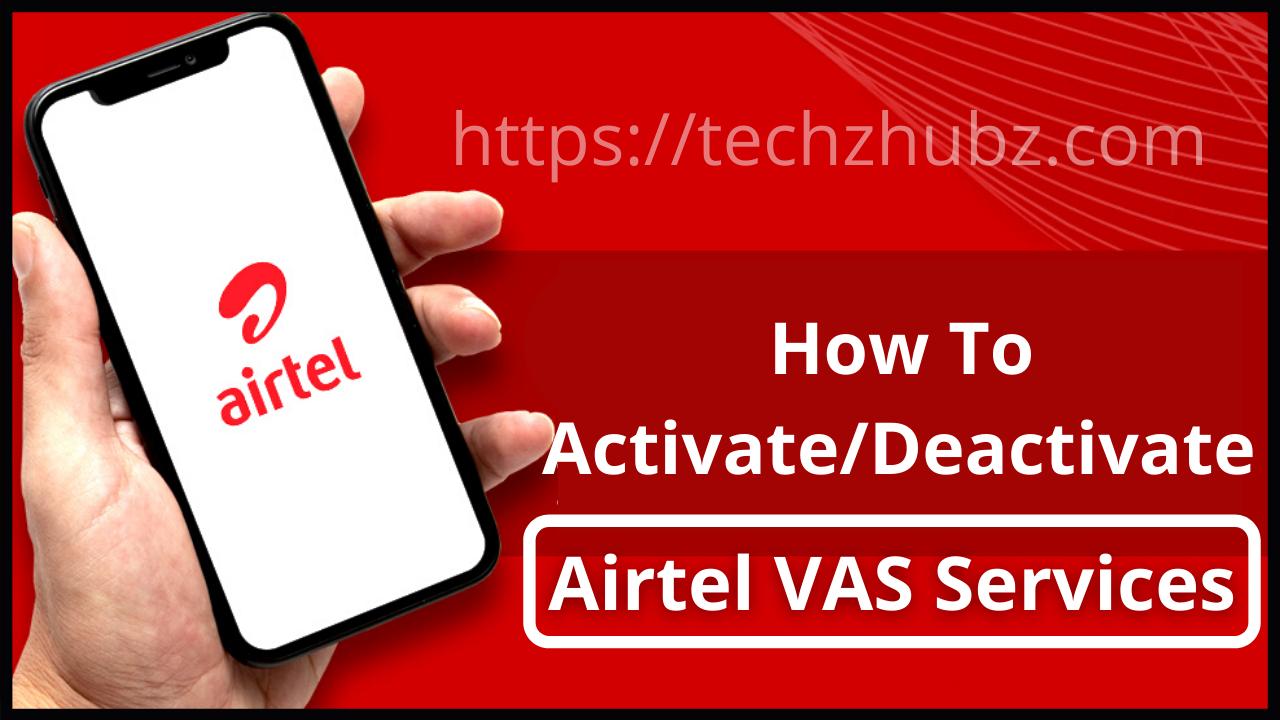 How To Activate/Deactivate Airtel VAS Services
