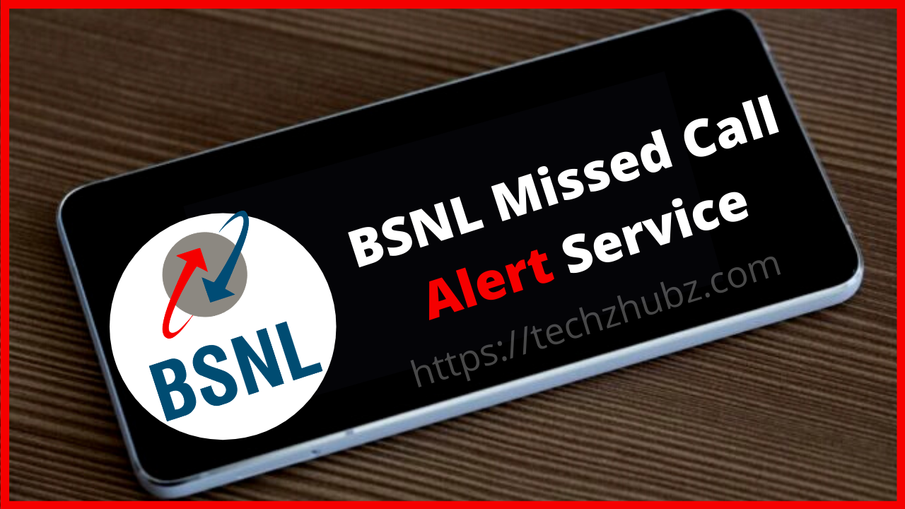 BSNL Missed Call Alert Service Activate/Deactivate