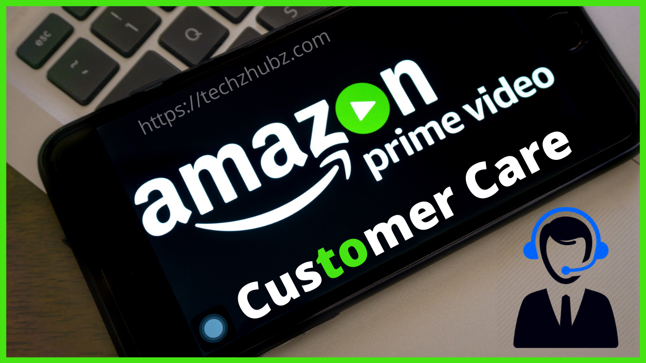 Amazon Prime Video Customer Care Number