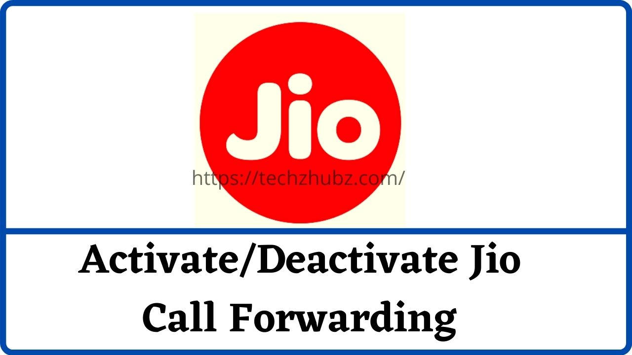 Activate/Deactivate Jio Call Forwarding