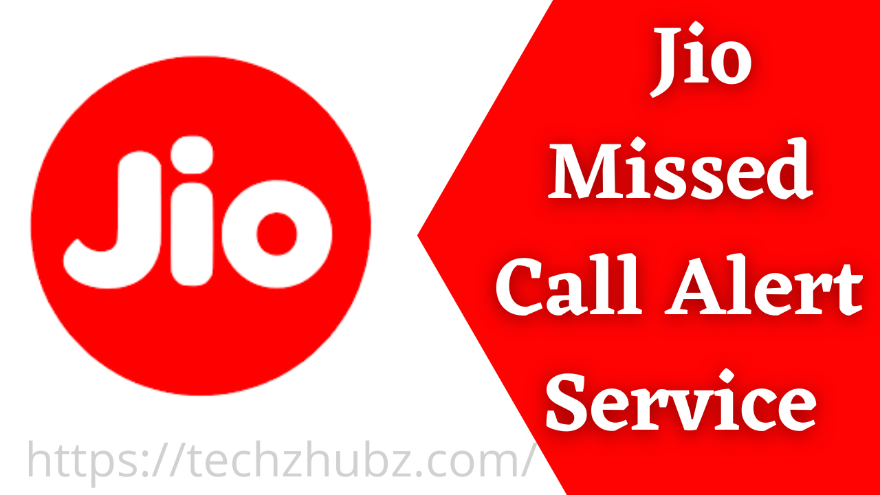 How to Activate Jio Missed Call Alert Service