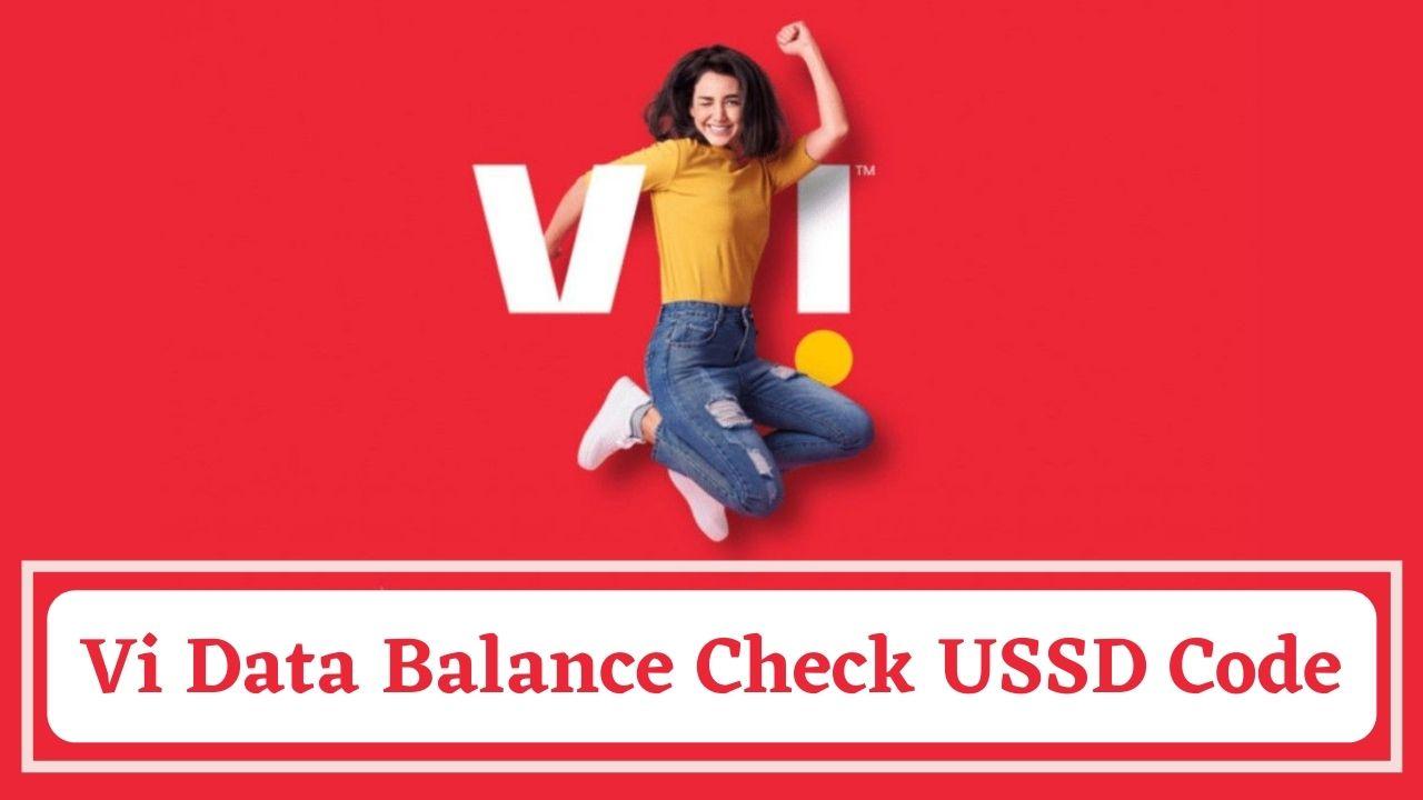 Vi 4G Data Balance Check USSD Code