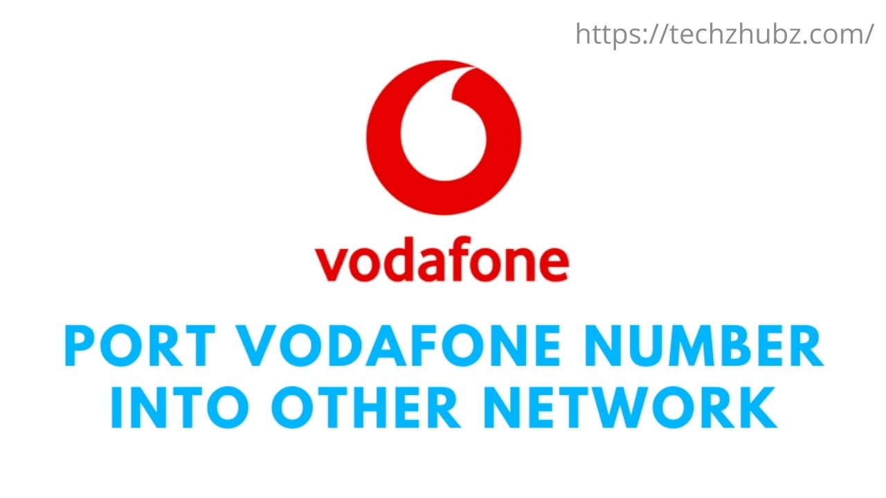 Port Vodafone Mobile Number into any Other Network