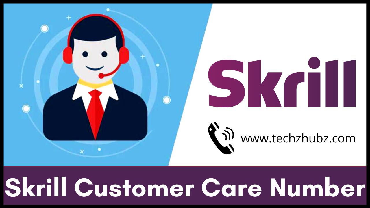Skrill Customer Care Number
