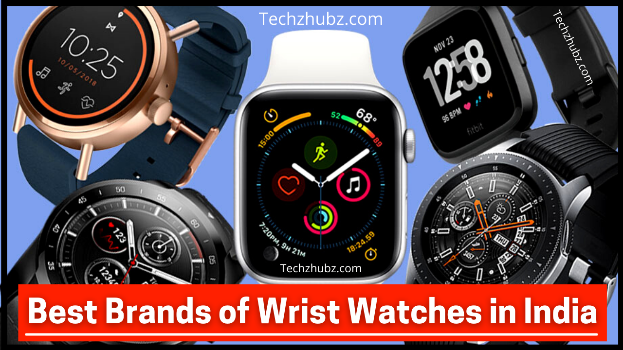 Best Brands of Wrist Watches in India