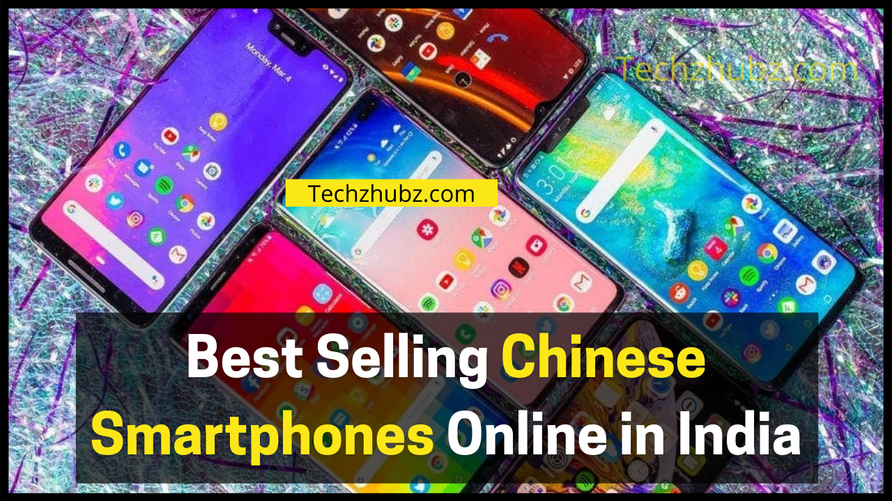 Best Selling Chinese Smartphones Online in India