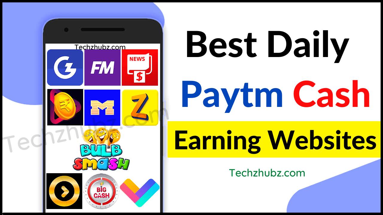 Best Daily Paytm Cash Earning Websites