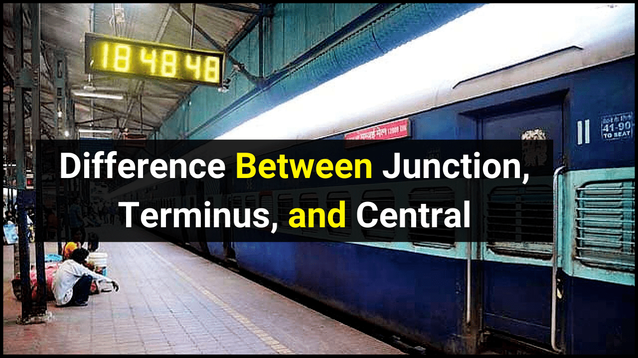 Difference Between Junction, Terminus, and Central