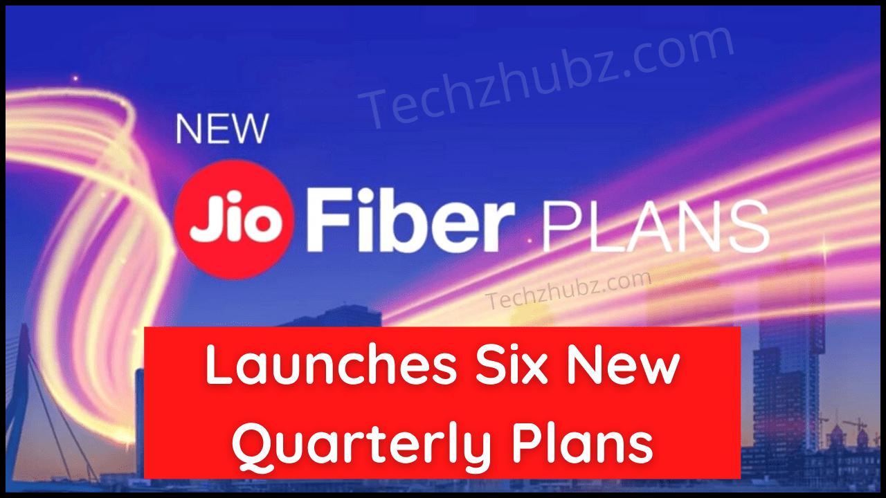 Jio Fiber Quarterly Plans