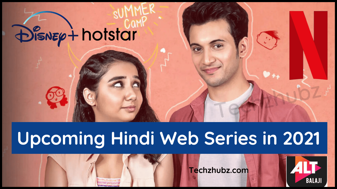 Upcoming Hindi Web Series in 2021